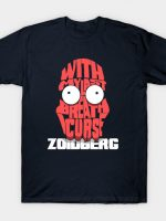 With My Last Breath I Curse Zoidberg! T-Shirt