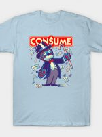 CONSUME (Moneypoly version) T-Shirt