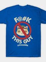 F@#K This Guy T-Shirt
