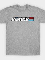 G. I'm. Old T-Shirt