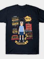 Tina Belcher Quotes T-Shirt