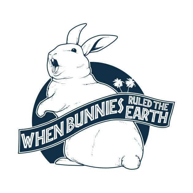 When bunnies ruled the Earth