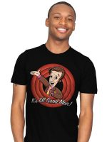 It's All Good Man T-Shirt