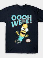 OOOH WEEE T-Shirt