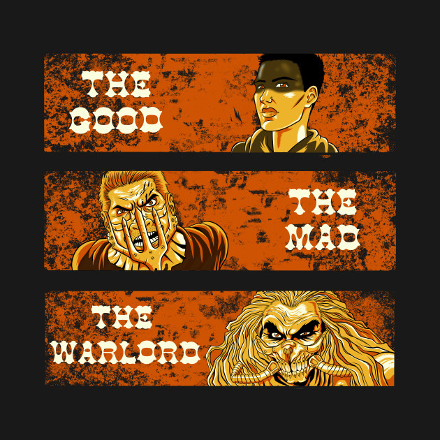 The Good, The Mad, and The Warlord