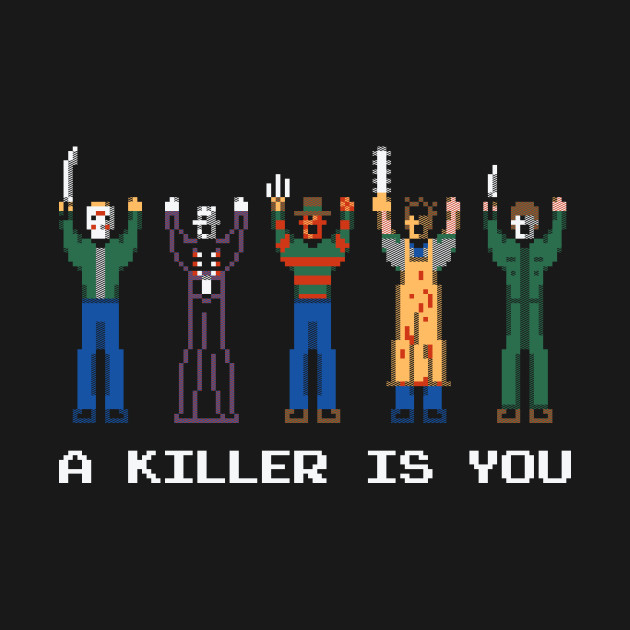 A Killer Is You