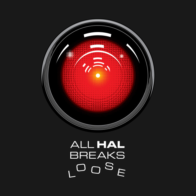 ALL HAL BREAKS LOOSE