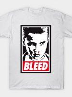 BLEED T-Shirt