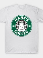 HANK'S COFFEE T-Shirt