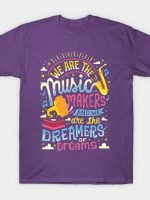 Music Makers and Dreamers T-Shirt