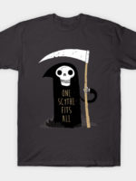 One Scythe Fits All T-Shirt