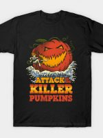 Attack of the Killer Pumpkin T-Shirt