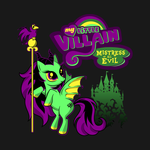 My Little Villain - Mistress of all Ponies