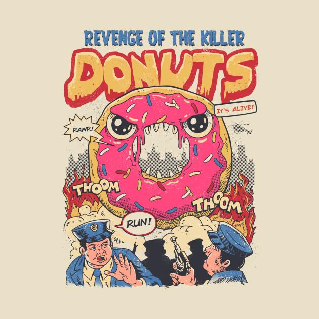 Revenge of the Killer Donuts