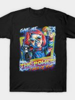 Give me the Power T-Shirt
