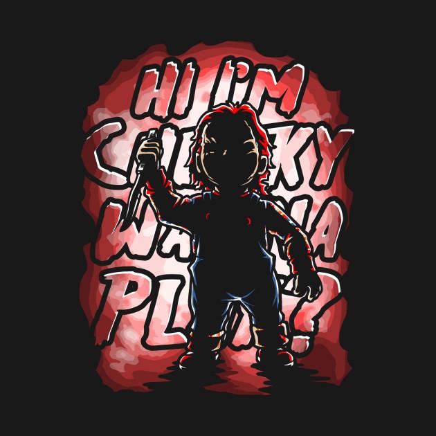 Hi I'm Chucky, Wanna Play?