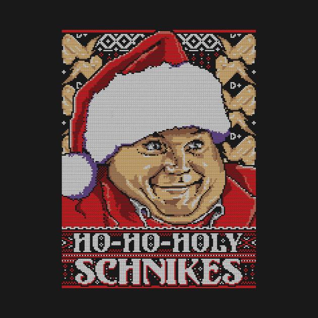 Ho Ho Holy Schnikes