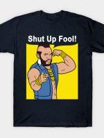 Mr T Shut Up Fool T-Shirt