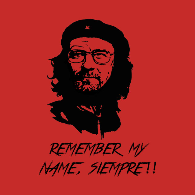 Remember my name, siempre