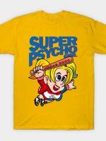 Super Psycho Girl T-Shirt