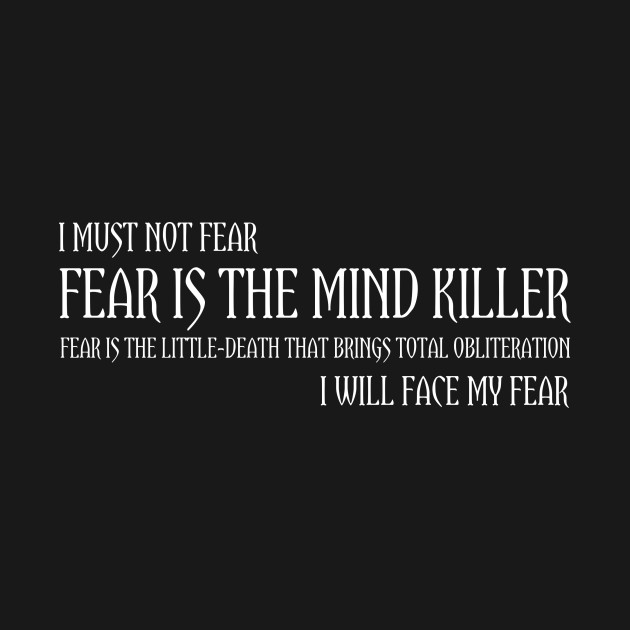 The Litany of Fear