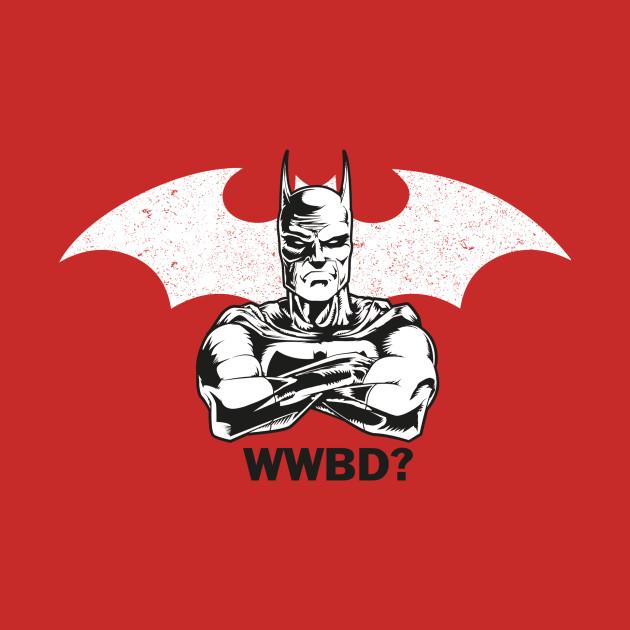 WWBD?