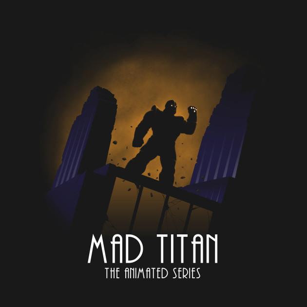 Mad Titan - The Animated Series