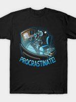 Procrastinate (Revamp) T-Shirt