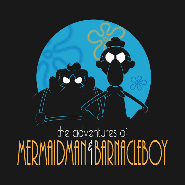 The Adventures of MermaidMan and Barnacleboy