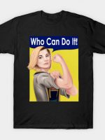 Who Can Do It! T-Shirt