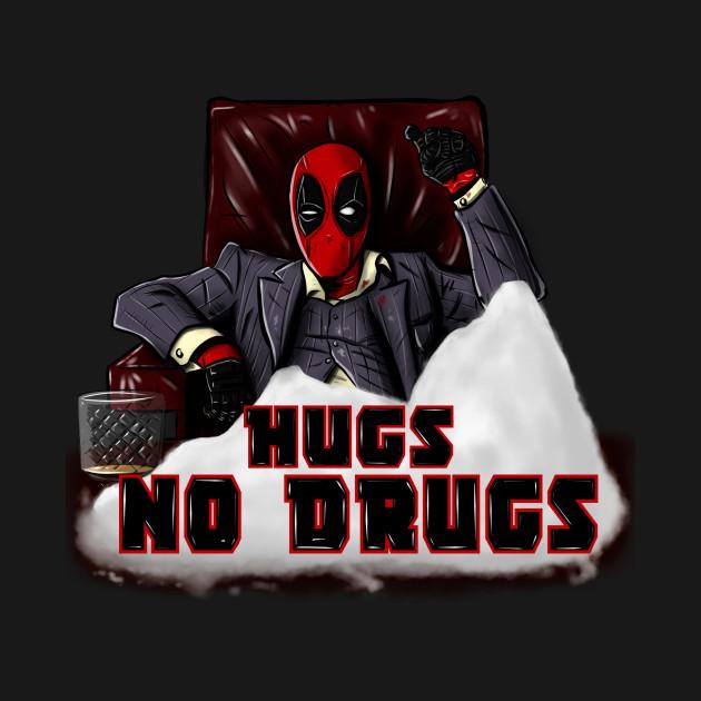 hugs no drugs!