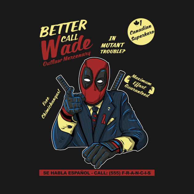Better Call Wade