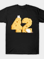 Cheese Is The Answer! T-Shirt