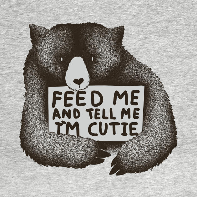 Feed Me And Tell Me Im Cutie