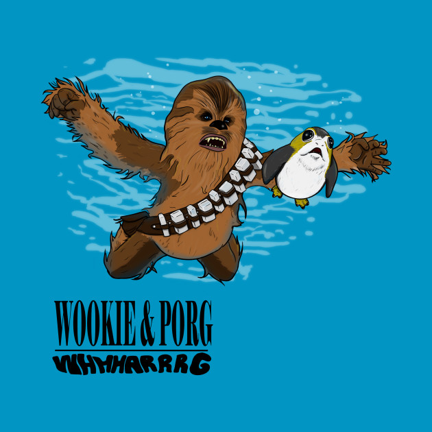 Wookie and Porg