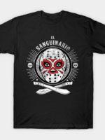 El Sanguinario T-Shirt