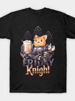 Friday Knight T-Shirt