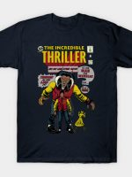 The Incredible Thriller T-Shirt