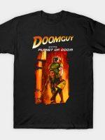 Doomguy in the planet of doom T-Shirt