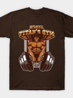 TITAN'S GYM - EREN'S TITAN VER T-Shirt