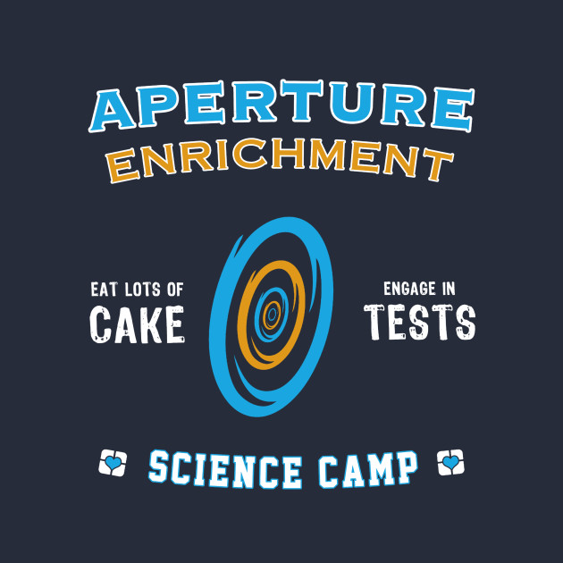 Aperture Science Camp