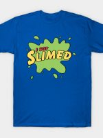 I Got Slimed T-Shirt