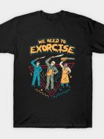 Let's Exorcise T-Shirt