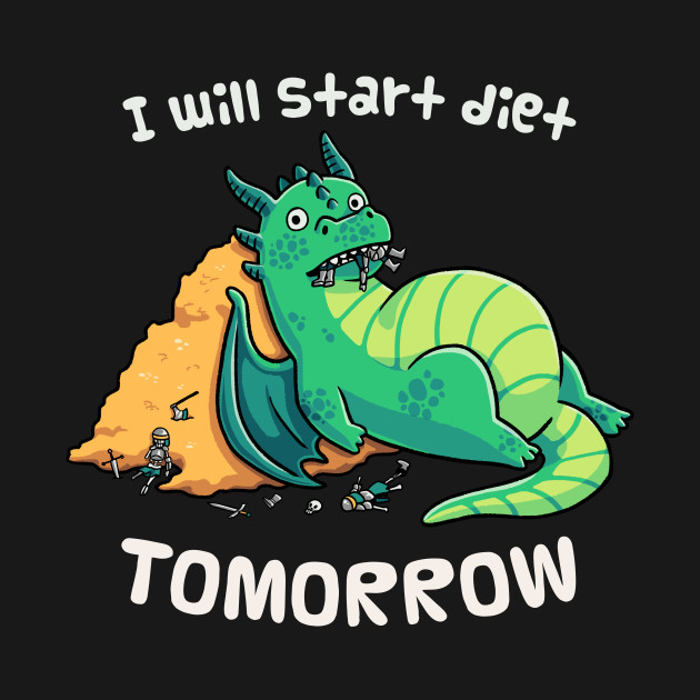 Procrastination Dragon - I Will Start Diet Tomorrow