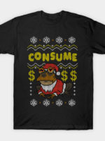 Consume! T-Shirt
