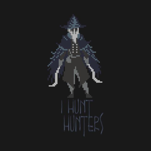 Hunters of Bloodborne - Hunters of Hunters