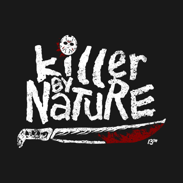 Killer by Nature