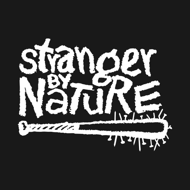 STRANGER BY NATURE