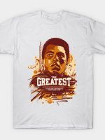 THE GREATEST QUOTES T-Shirt