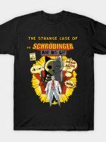 The strange case of Schrodinger T-Shirt